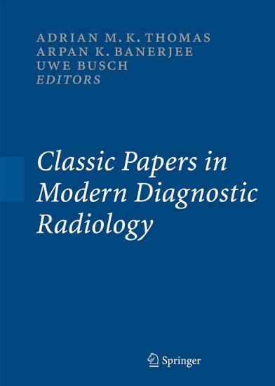 Classic Papers in Modern Diagnostic Radiology PDF