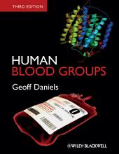 Human Blood Groups: Edition 3