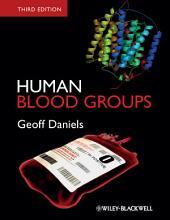 Human Blood Groups: Edition 3