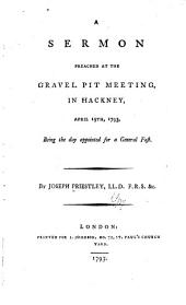 A sermon preached at the Gravel pit meeting: in Hackney, April 19th, 1793, being the day appointed for a general fast