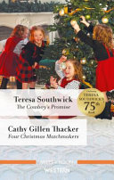 The Cowboy S Promise Four Christmas Matchmakers Book PDF