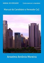 Manual Do Vereador Como Exercer O Mandato