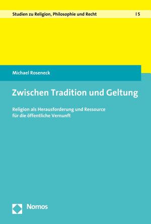 Zwischen Tradition und Geltung PDF