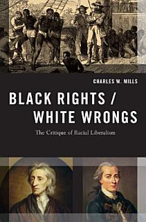 Black Rights White Wrongs Book