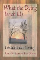 What the Dying Teach Us PDF