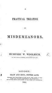 A Practical Treatise on Misdemeanors