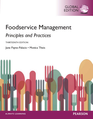 Foodservice Management  Principles and Practices  Global Edition PDF