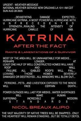 Katrina After the Fact
