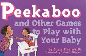 Peekaboo  and Other Games to Play with Your Baby PDF