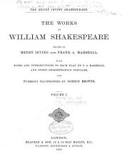 The Works of William Shakespeare  Shakespeare as a playwright  by Henry Irving  Love s labour s lost  The comedy of errors  Two gentlemen of Verona  Romeo and Juliet  King Henry VI  pt  1 PDF