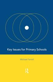 Key Issues for Primary Schools