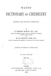 Watts' Dictionary of Chemistry: Volume 3