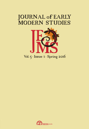 Journal of Early Modern Studies  Volume 5  Issue 1  Spring 2016  PDF