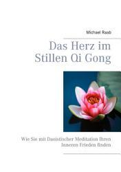 Das Herz im Stillen Qi Gong PDF