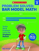 Problem Solved Bar Model Math, Grade 3