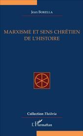 Marxisme et sens chrétien de l'Histoire
