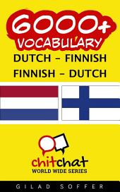 6000+ Dutch - Finnish Finnish - Dutch Vocabulary