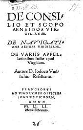 De Consilio Et Scopo Aeneidos Virgilianae ; De Navigatione Aeneae Virgiliani ; De Variis Appellationibus Italiae apud Virgilium