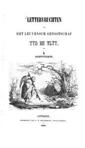 """Lettervruchten van het Leuvensch genootschap """"Tyd en vlyt"""": I"""