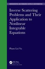 Inverse Scattering Problems and Their Application to Nonlinear Integrable Equations PDF