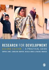 Research for Development: A Practical Guide, Edition 2