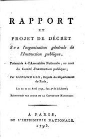 Rapport et projet de décret sur l'organisation générale de l'instruction publique: présenté à l'Assemblée Nationale, au nom du Comité d'Instruction publique