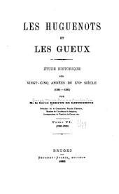 Les Huguenots et les Gueux: 1580-1585