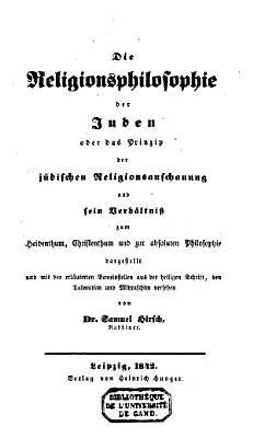 Die Religionsphilosophie der Juden oder Das Prinzip der judischen Religionsanschauung PDF