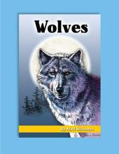 Wolves: Reading Level 6