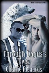 Through Dagus's Eyes