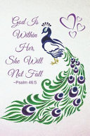 Psalm 46  5 God Is Within Her  She Will Not Fall  Purple Lavender Peacock Notebook  Composition Book Journal  with Bible Verse I
