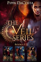 The Veil Series (Books 1 - 3): A Muse Urban Fantasy