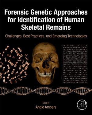 Forensic Genetic Approaches for Identification of Human Skeletal Remains