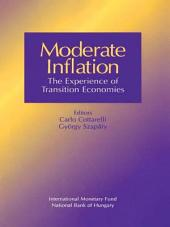 Moderate Inflation: The Experience of Transition Economies