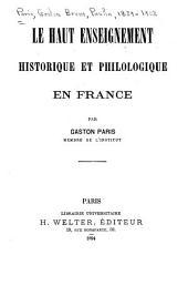 Le haut enseignement historique et philologique en France