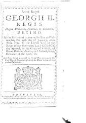 Anno regni Georgii II. Regis ... decimo [c. 35], etc. (An Act for the more effectual bringing to justice any persons concerned in the barbarous murther of Captain John Porteous, etc.).