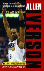 Allen Iverson: Fear no One