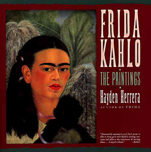 Frida Kahlo  The Paintings
