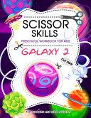 Scissor Skills Preschool Workbook for Kids ( Galaxy 2 )