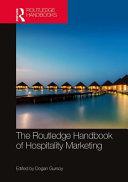The Routledge Handbook of Hospitality Marketing PDF