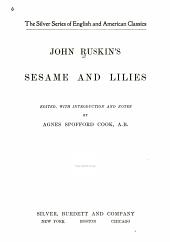 John Ruskin's Sesame and Lilies
