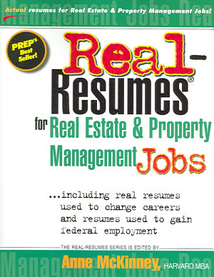 Real resumes for Real Estate   Property Management Jobs