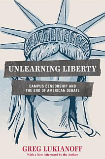 Unlearning Liberty Book