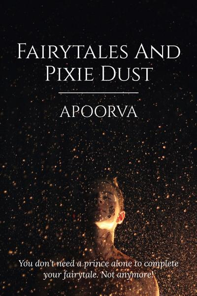 Fairytales And Pixie Dust