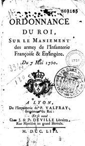 Ordonnance du Roy sur le maniement des armes de l'infanterie du 7 mai 1750