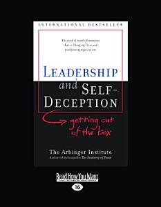 Leadership and Self deception Book