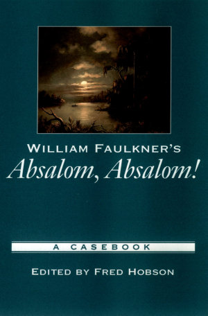 William Faulkner s Absalom  Absalom
