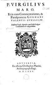 P. Virgilius Maro, et in eum commentationes