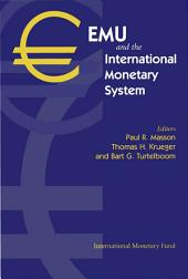 EMU and the International Monetary System