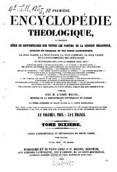 Encyclopédie théologique: ou première série de dictionnaires sur toutes les parties de la science religieuse, offrant en français la plus claire, la plus facile, la plus commode, la plus variée et la plus complète des théologies. Cours alphabetique et methodique de droit canon ; 2, Volume10